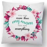 Mom Is Everything Cushion