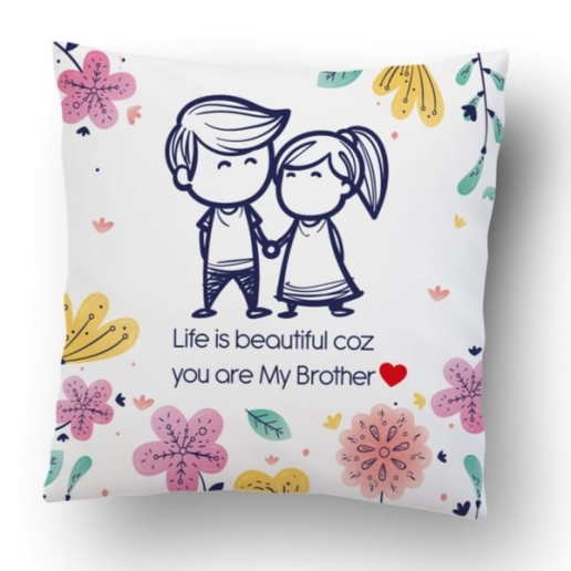 Life Is Beautiful Brother Cushion